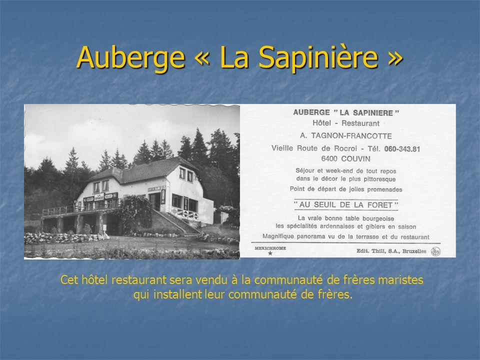 Auberge « La Sapinière »