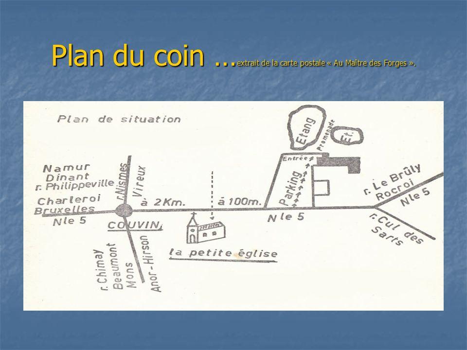 Plan du coin …extrait de la carte postale « Au Maître des Forges ».