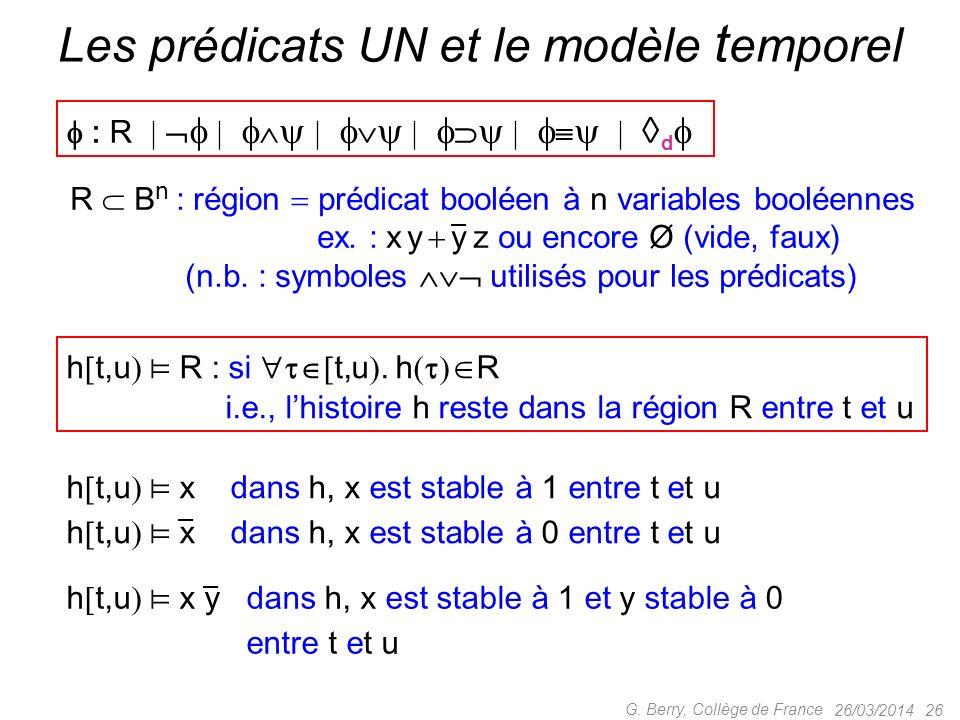 Les prédicats UN et le modèle temporel