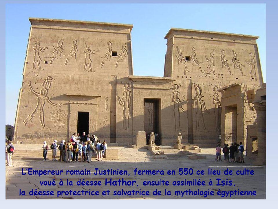 L'Empereur romain Justinien, fermera en 550 ce lieu de culte voué à la déesse Hathor, ensuite assimilée à Isis, la déesse protectrice et salvatrice de la mythologie égyptienne