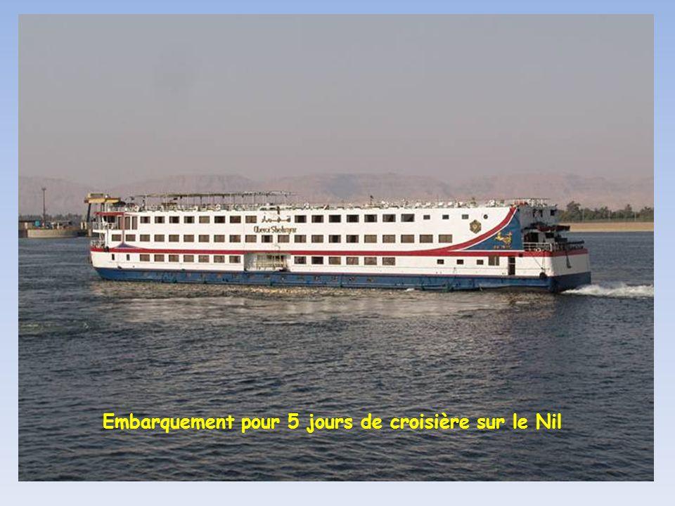 Embarquement pour 5 jours de croisière sur le Nil