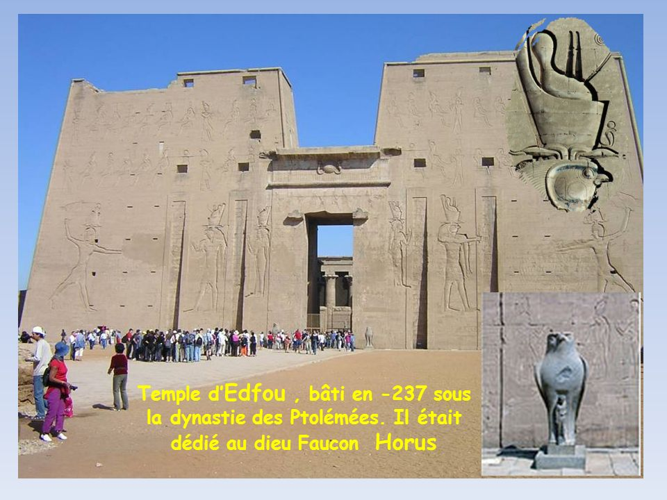 Temple d'Edfou , bâti en -237 sous la dynastie des Ptolémées