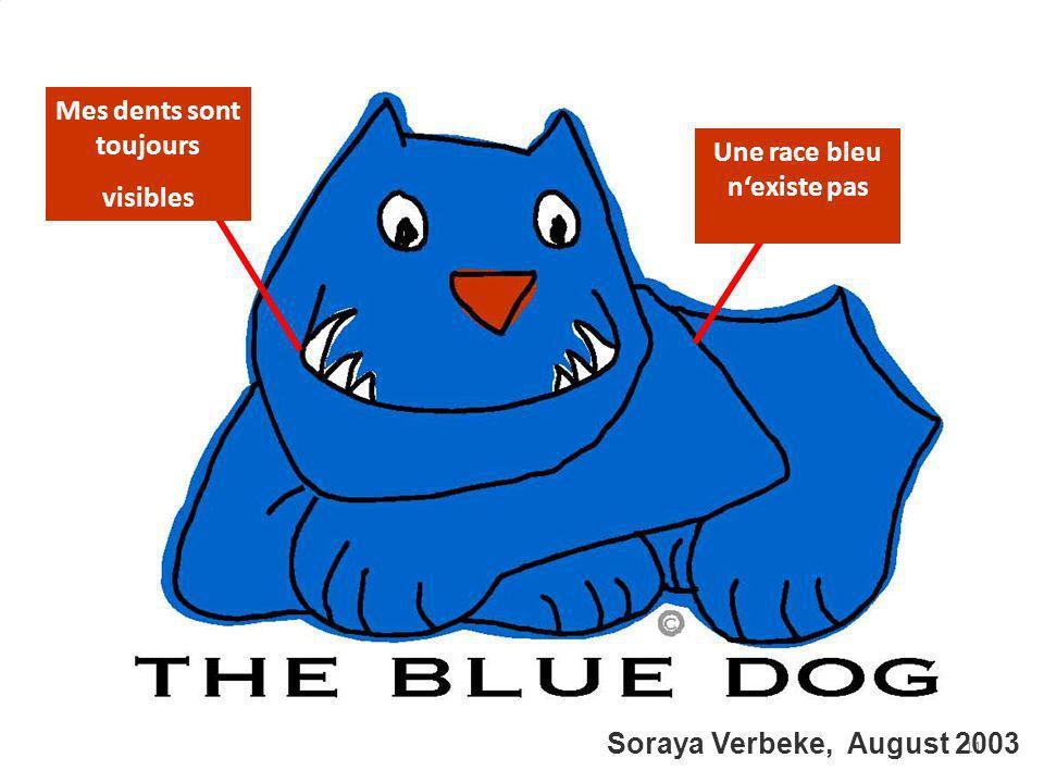 Mes dents sont toujours Une race bleu n'existe pas