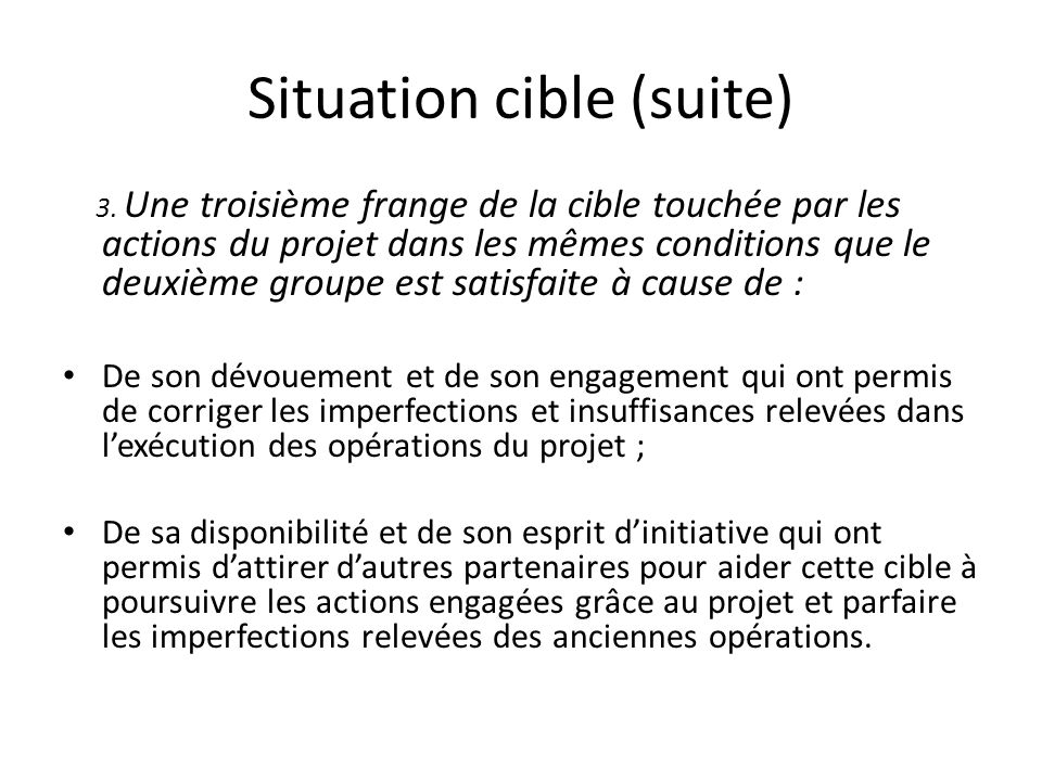 Situation cible (suite)