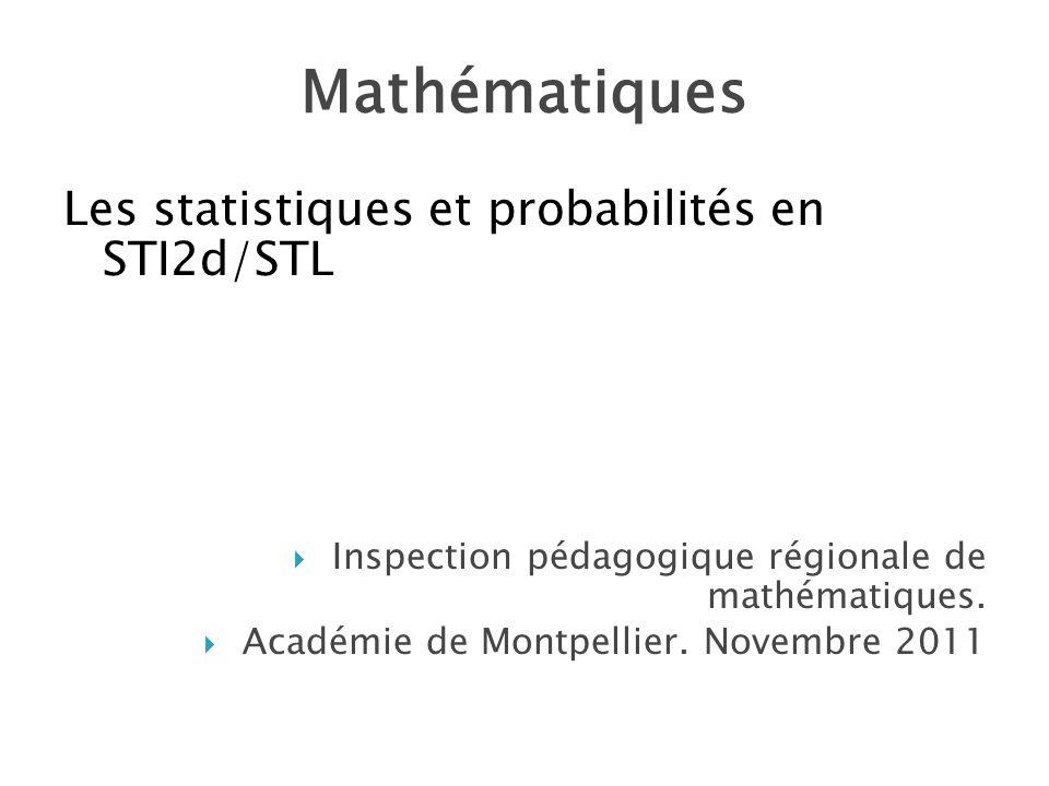 Mathématiques Les statistiques et probabilités en STI2d/STL