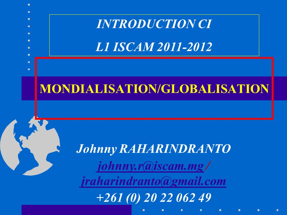 MONDIALISATION/GLOBALISATION