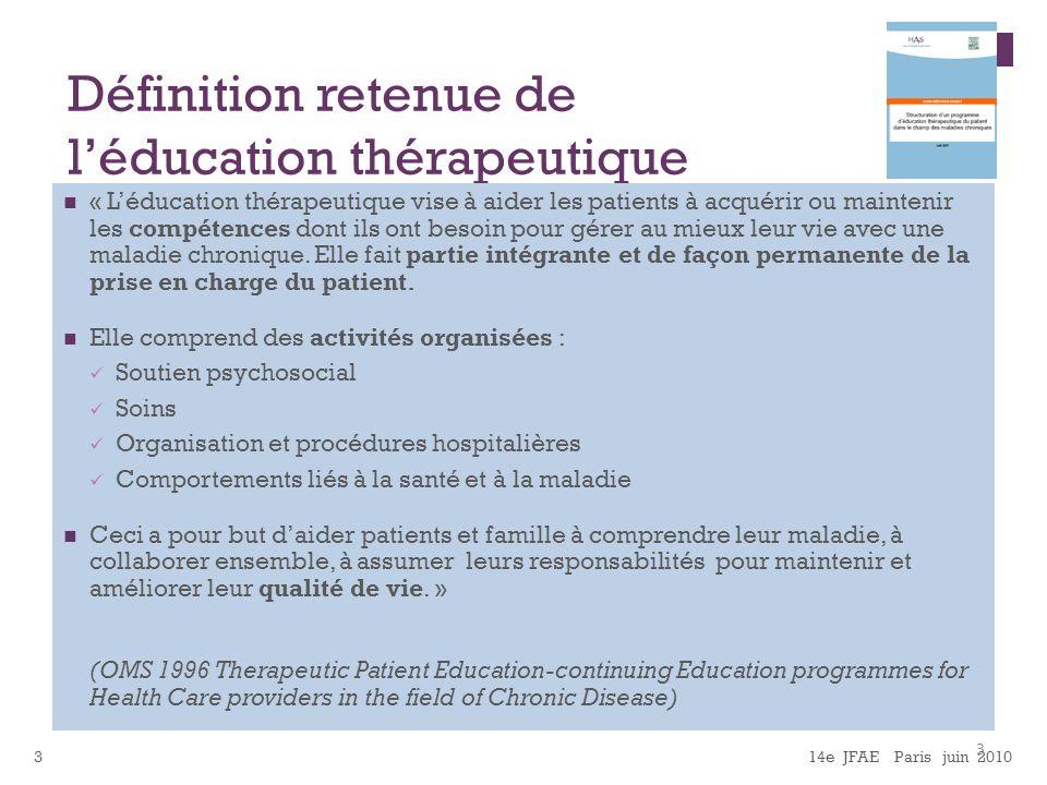 Définition retenue de l'éducation thérapeutique