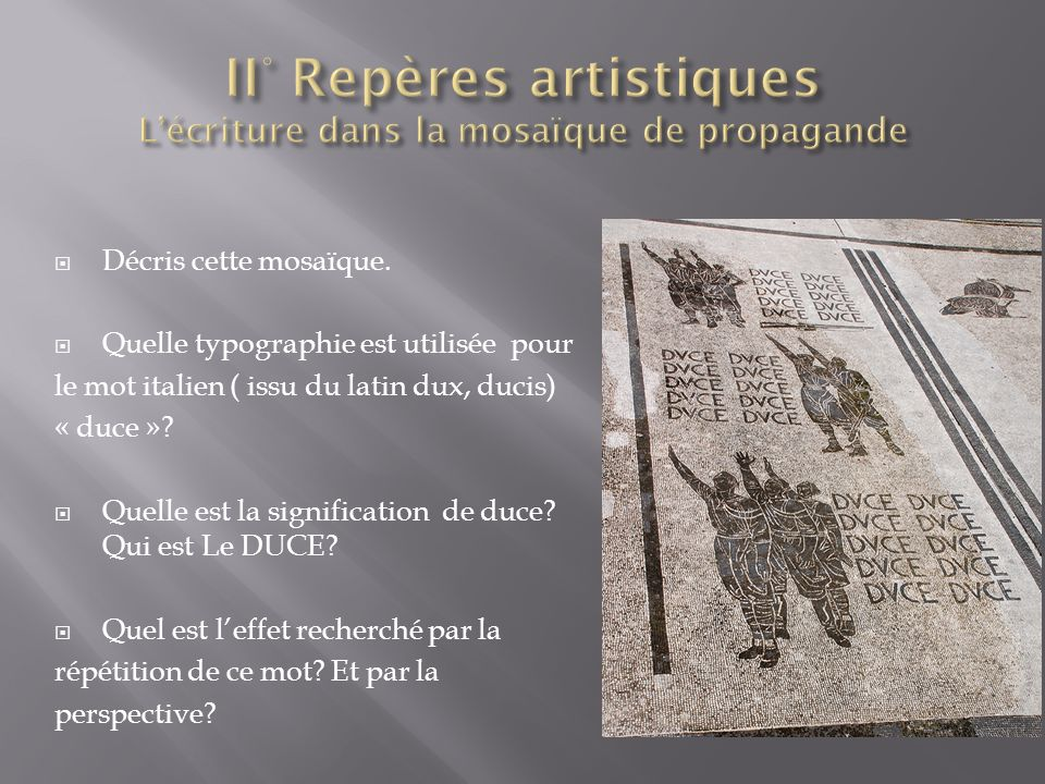 II° Repères artistiques L'écriture dans la mosaïque de propagande