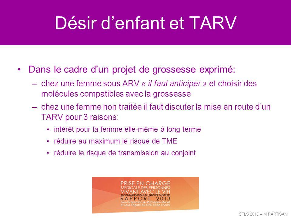 Désir d'enfant et TARV Dans le cadre d'un projet de grossesse exprimé: