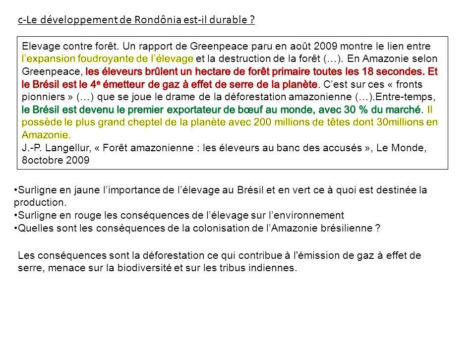 c-Le développement de Rondônia est-il durable