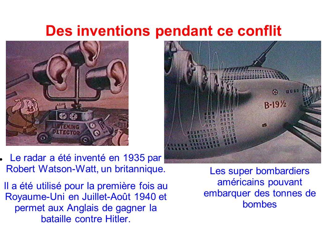 Des inventions pendant ce conflit