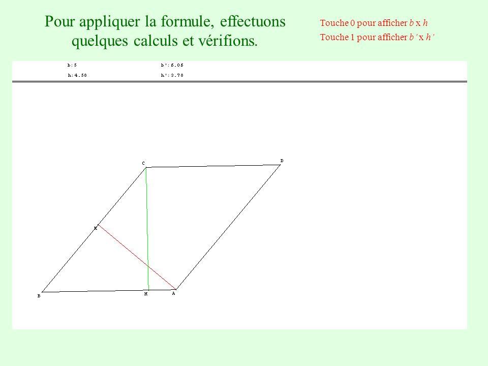 Pour appliquer la formule, effectuons quelques calculs et vérifions.