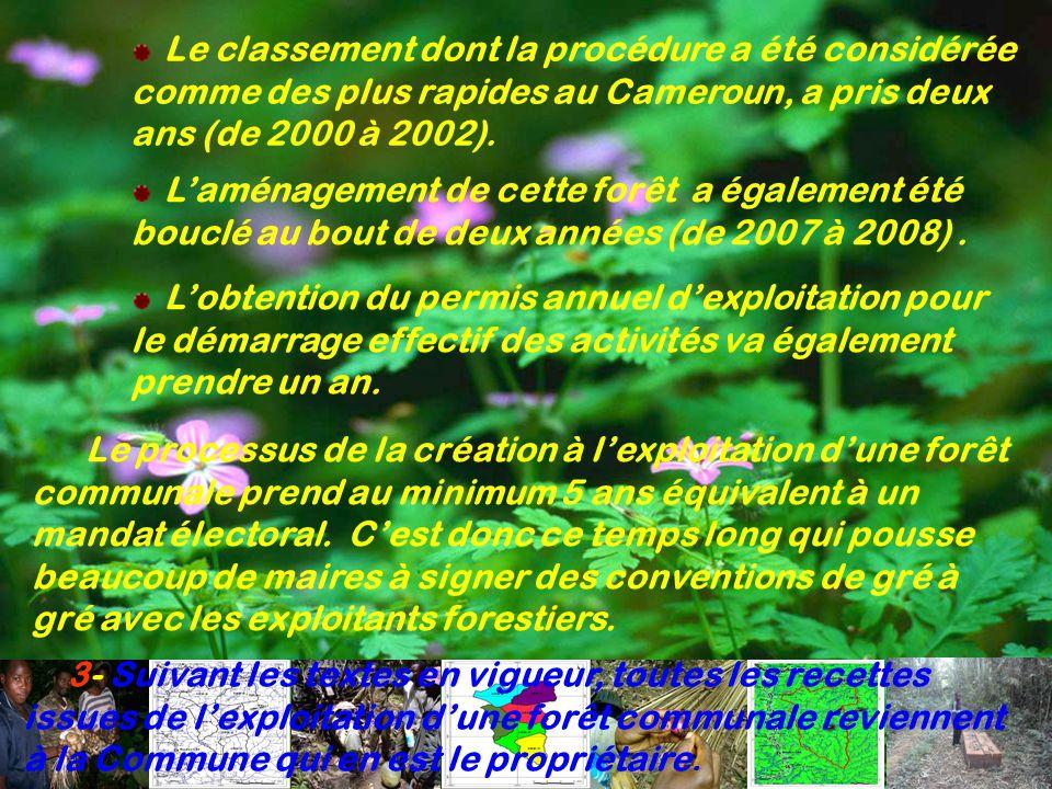 Le classement dont la procédure a été considérée comme des plus rapides au Cameroun, a pris deux ans (de 2000 à 2002).