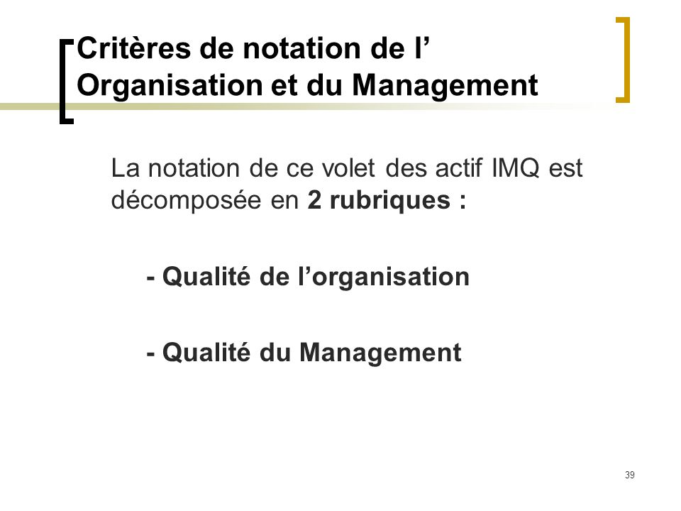 Critères de notation de l' Organisation et du Management