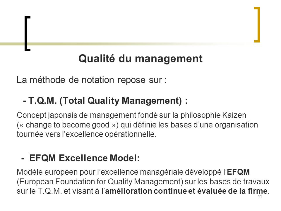 - T.Q.M. (Total Quality Management) :
