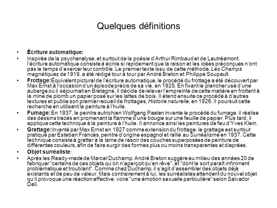 Quelques définitions Écriture automatique: