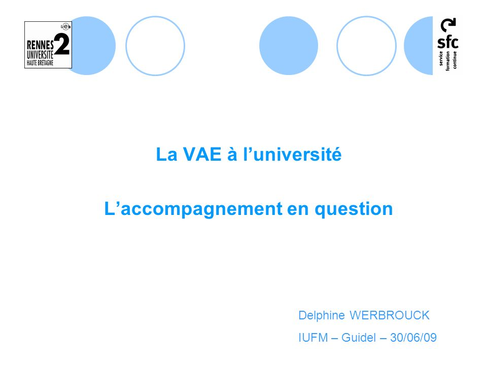 L'accompagnement en question