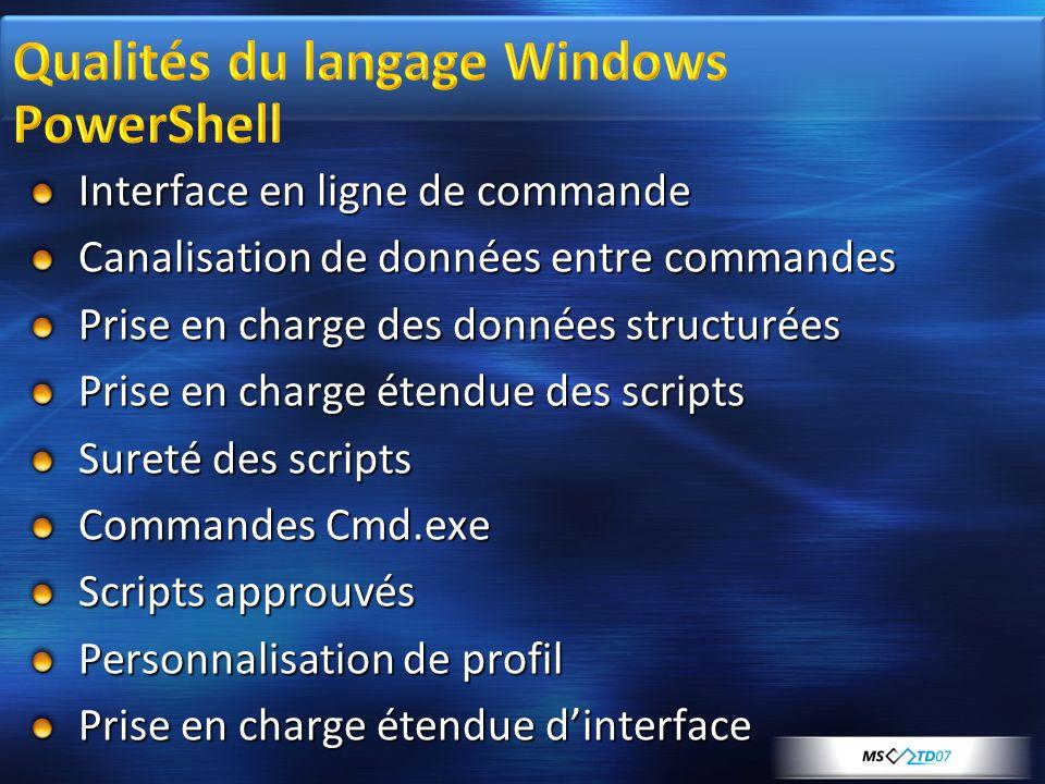 Qualités du langage Windows PowerShell