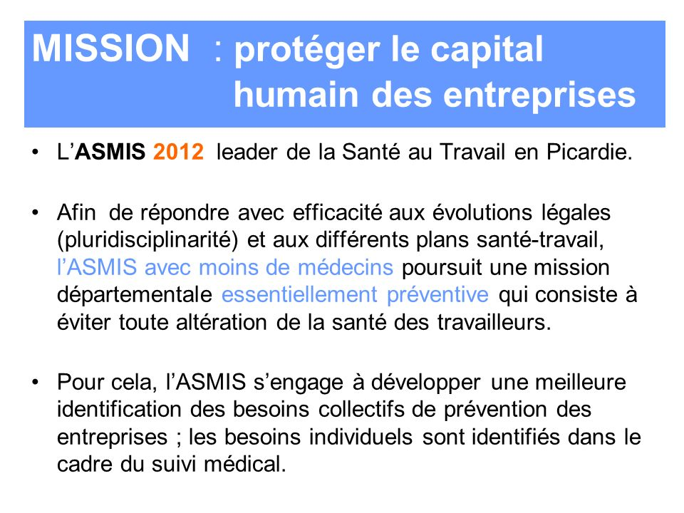 MISSION : protéger le capital humain des entreprises