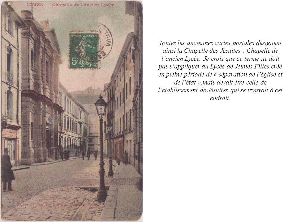 Toutes les anciennes cartes postales désignent ainsi la Chapelle des Jésuites : Chapelle de l'ancien Lycée.