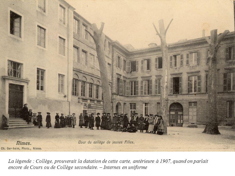 La légende : Collège, prouverait la datation de cette carte, antérieure à 1907, quand on parlait encore de Cours ou de Collège secondaire.
