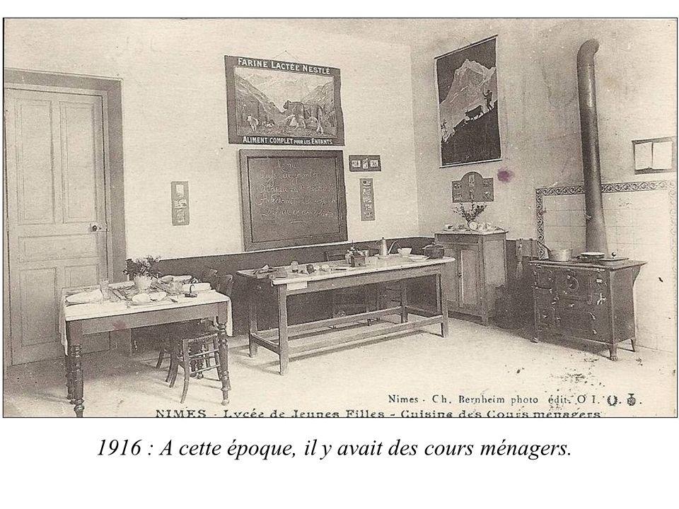 1916 : A cette époque, il y avait des cours ménagers.