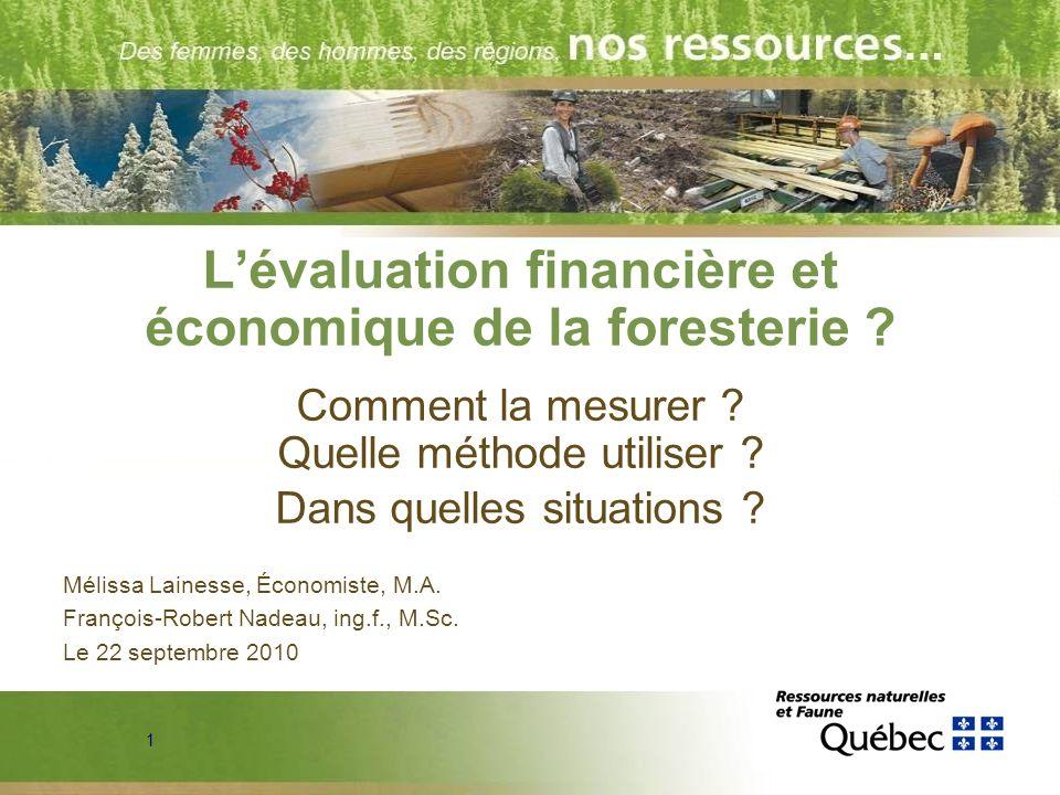 L'évaluation financière et économique de la foresterie