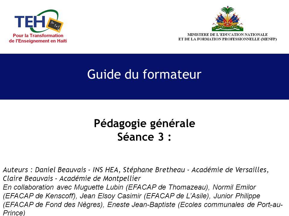 Guide du formateur Pédagogie générale Séance 3 :