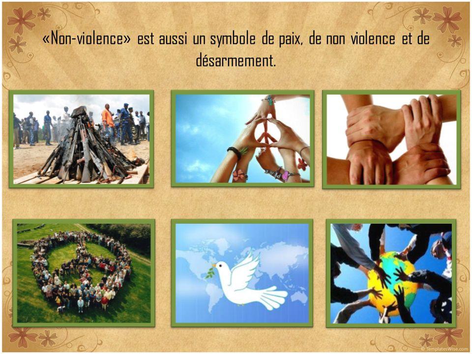 «Non-violence» est aussi un symbole de paix, de non violence et de désarmement.