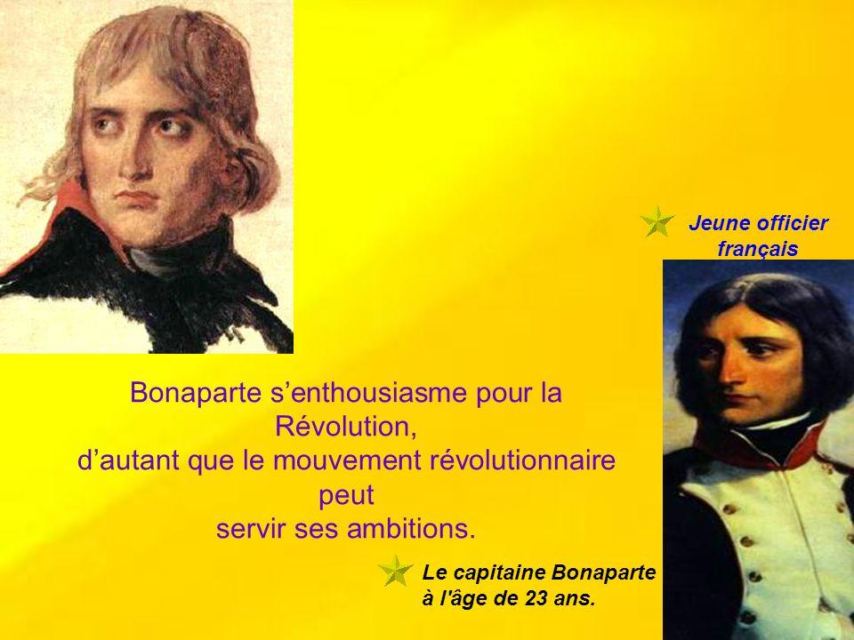Bonaparte s'enthousiasme pour la Révolution,