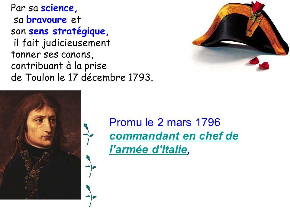 Promu le 2 mars 1796 commandant en chef de l'armée d'Italie,