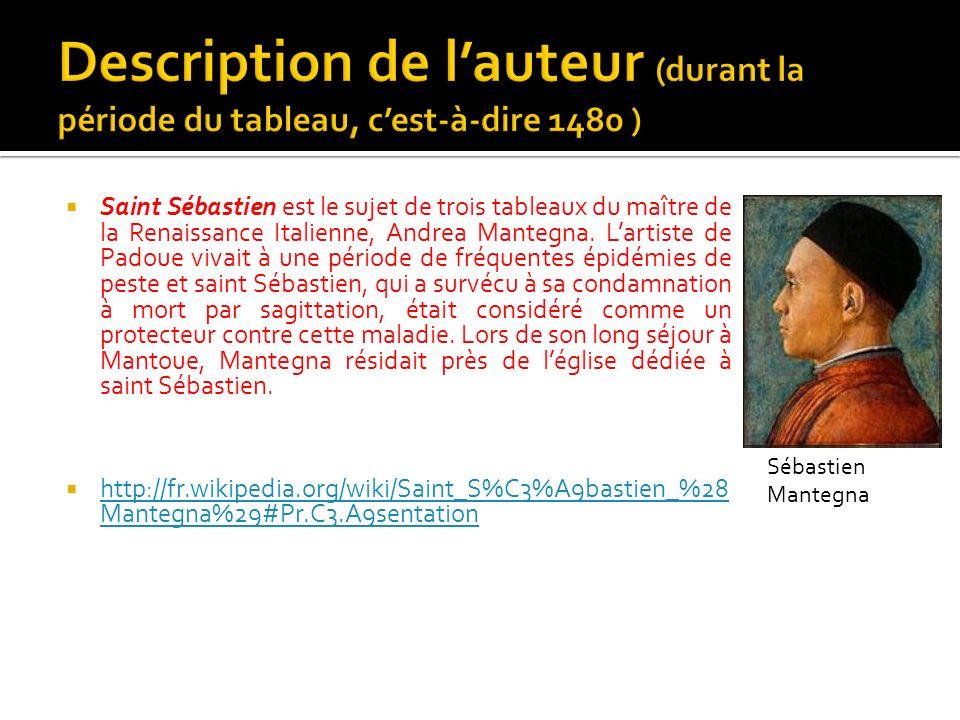 Description de l'auteur (durant la période du tableau, c'est-à-dire 1480 )