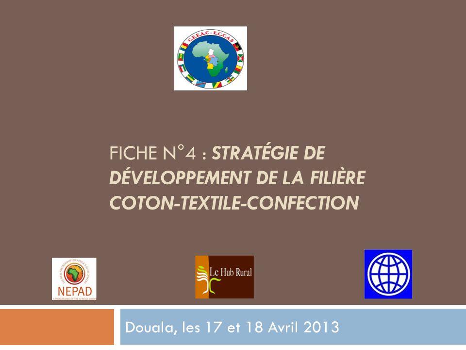 Fiche n°4 : stratégie de développement de la filière coton-textile-confection