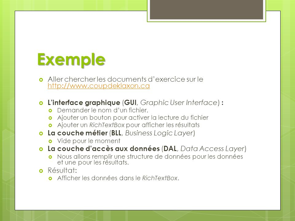 Exemple Aller chercher les documents d'exercice sur le http://www.coupdeklaxon.ca. L'interface graphique (GUI, Graphic User Interface) :