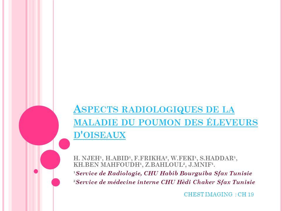 Aspects radiologiques de la maladie du poumon des éleveurs d oiseaux