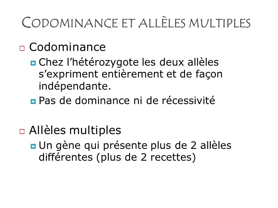 Codominance et allèles multiples