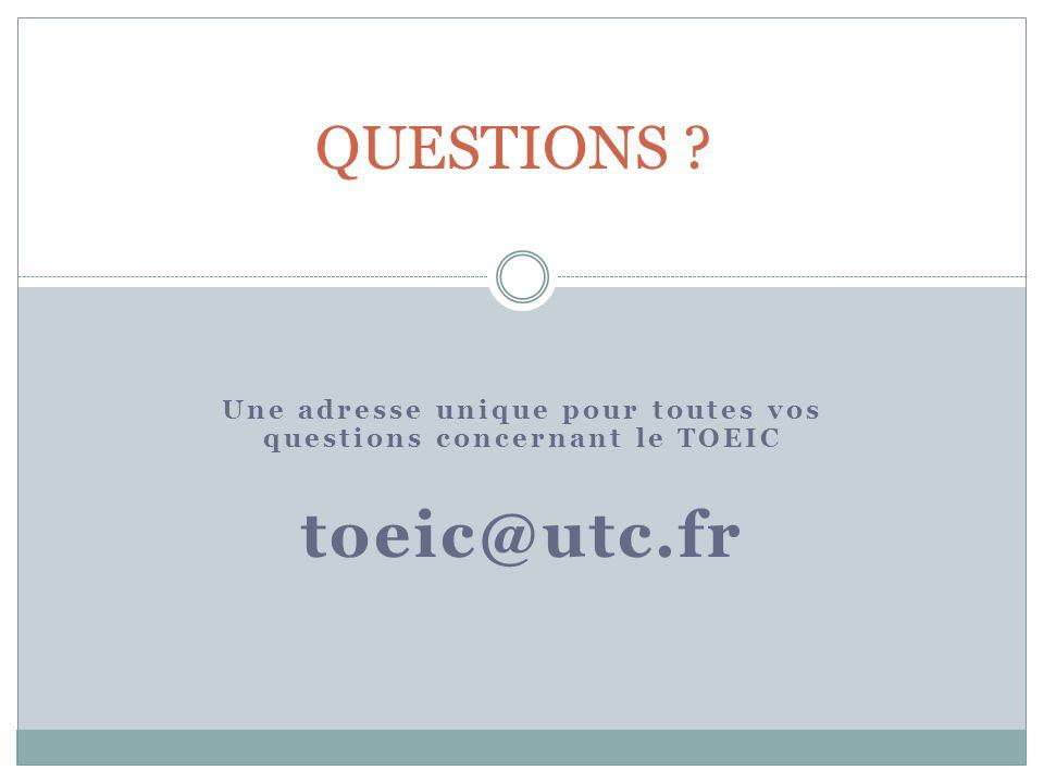 Une adresse unique pour toutes vos questions concernant le TOEIC