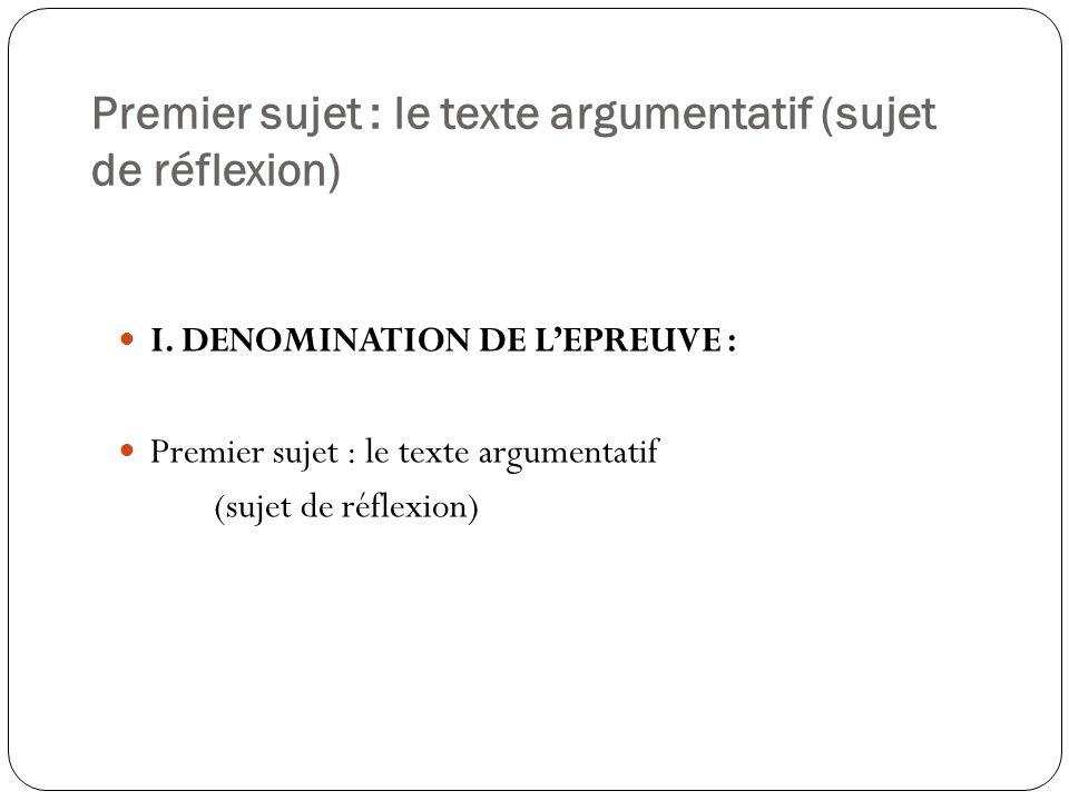 Premier sujet : le texte argumentatif (sujet de réflexion)