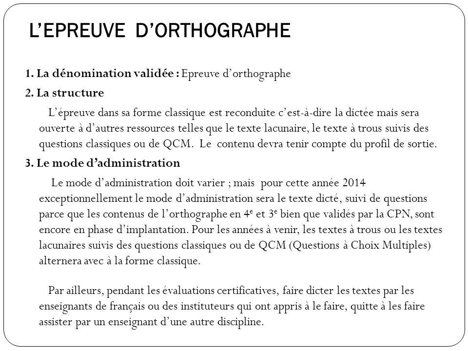 L'EPREUVE D'ORTHOGRAPHE