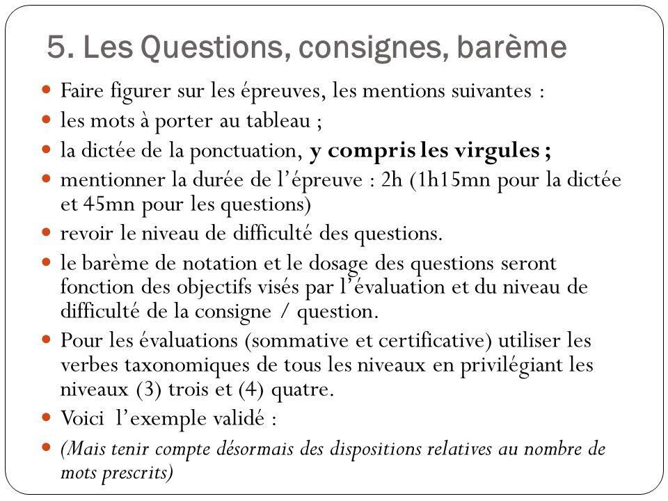 5. Les Questions, consignes, barème