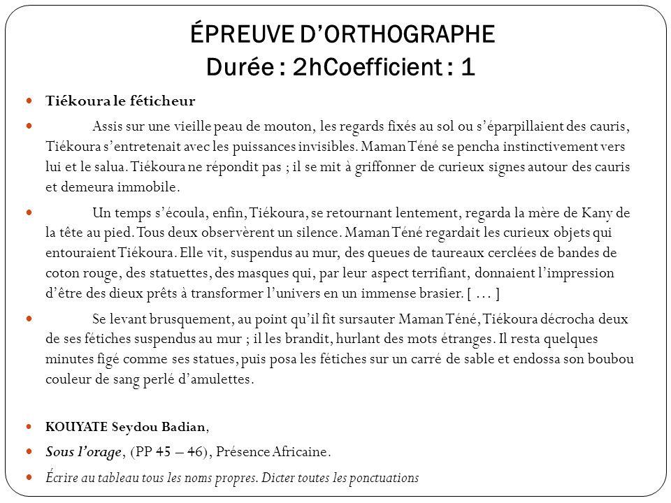ÉPREUVE D'ORTHOGRAPHE Durée : 2hCoefficient : 1