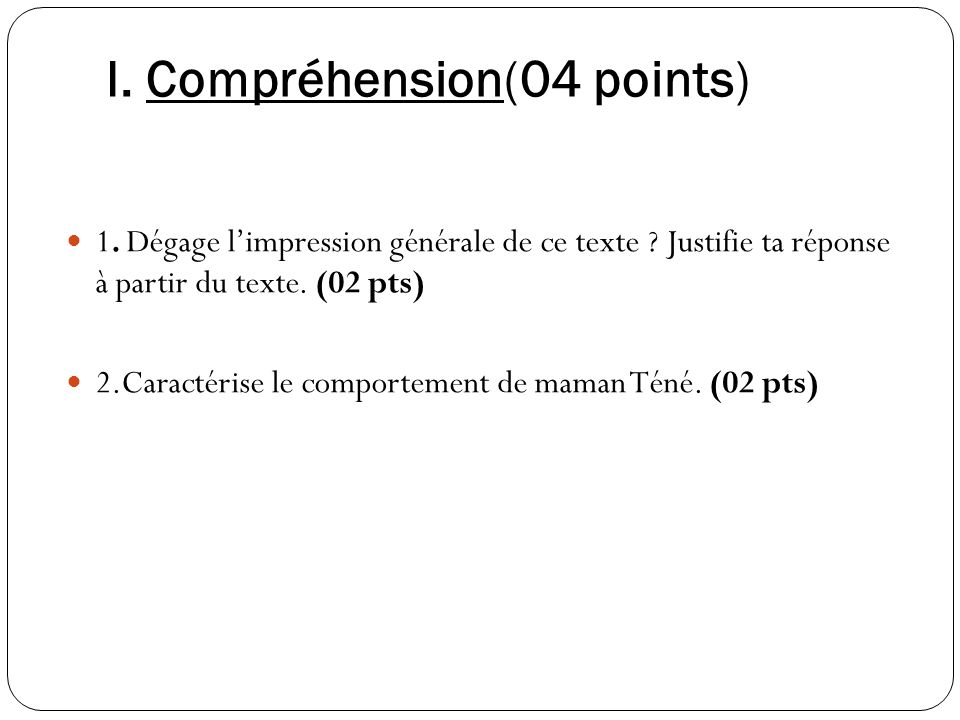 I. Compréhension(04 points)