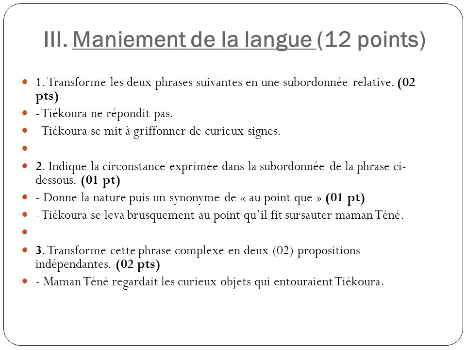 III. Maniement de la langue (12 points)