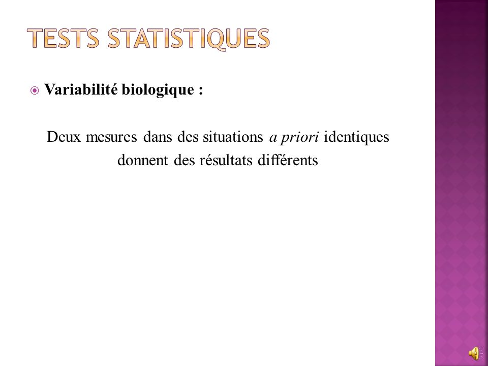 Tests statistiques Variabilité biologique :