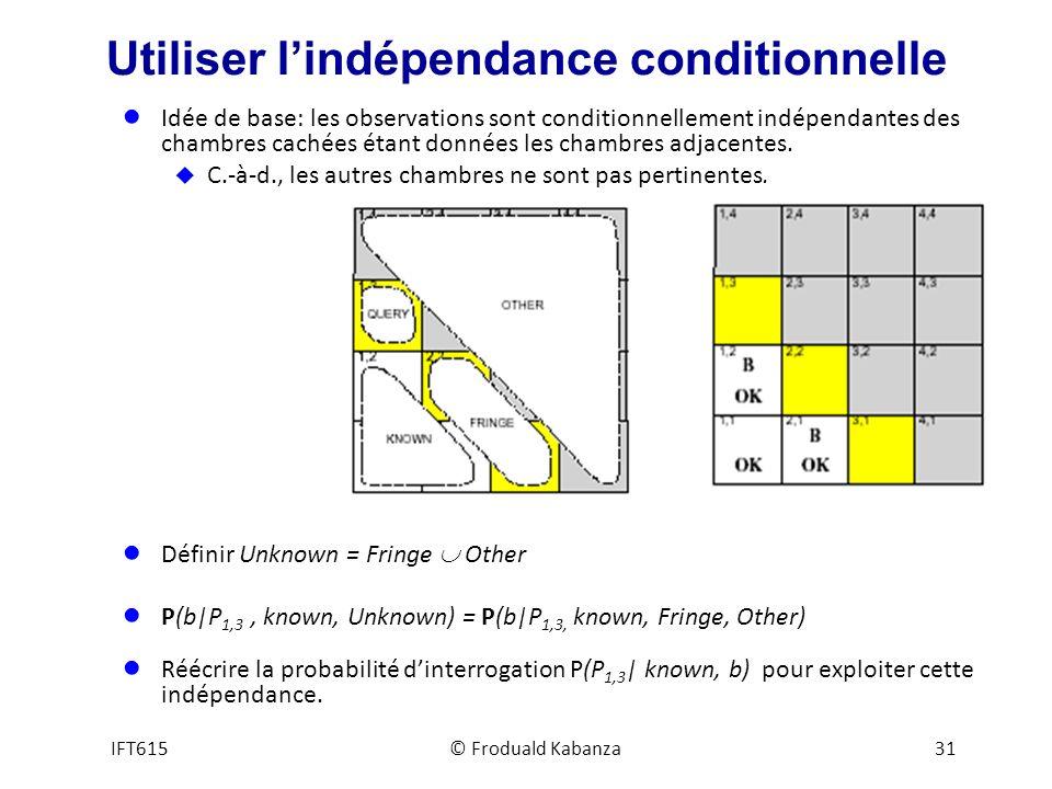 Utiliser l'indépendance conditionnelle