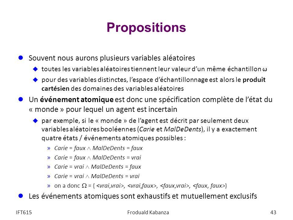 Propositions Souvent nous aurons plusieurs variables aléatoires