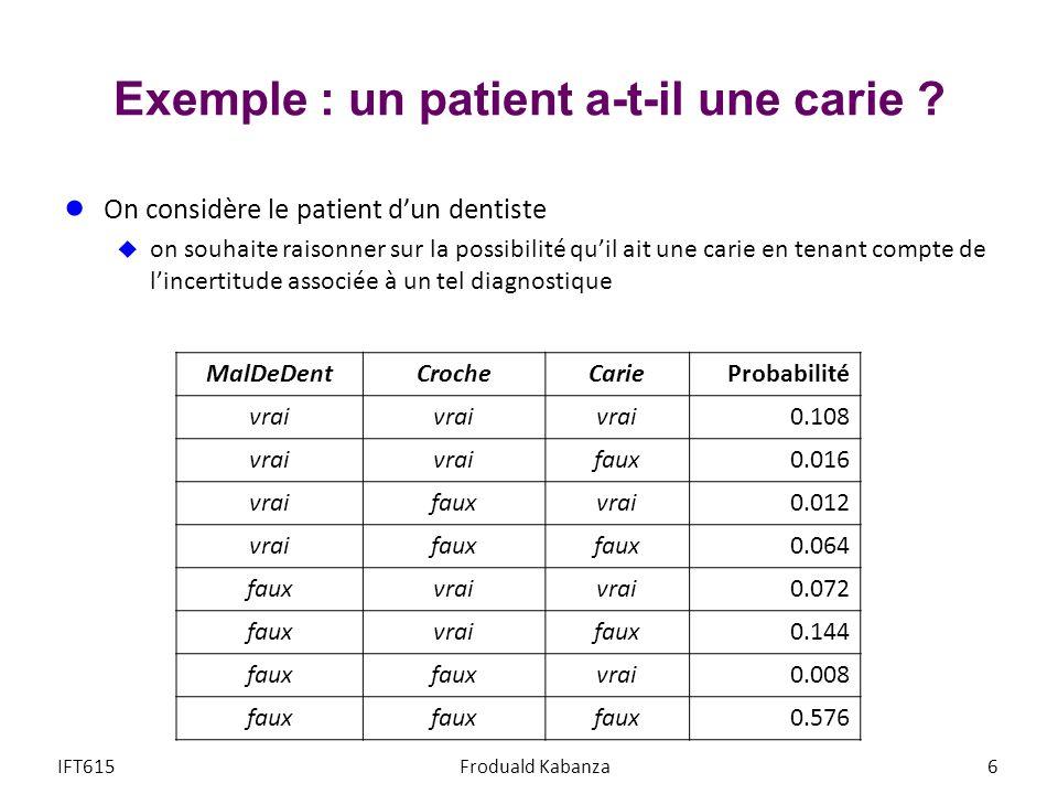 Exemple : un patient a-t-il une carie