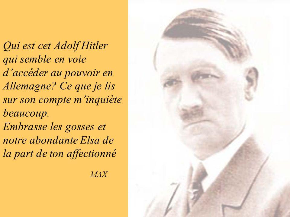 Qui est cet Adolf Hitler qui semble en voie d'accéder au pouvoir en Allemagne.