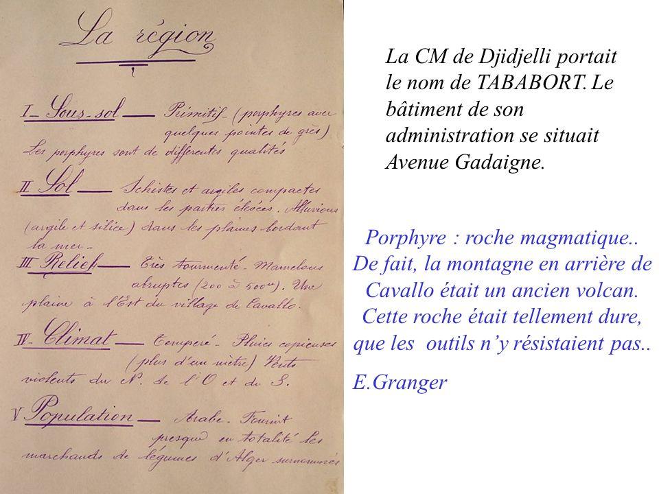 La CM de Djidjelli portait le nom de TABABORT