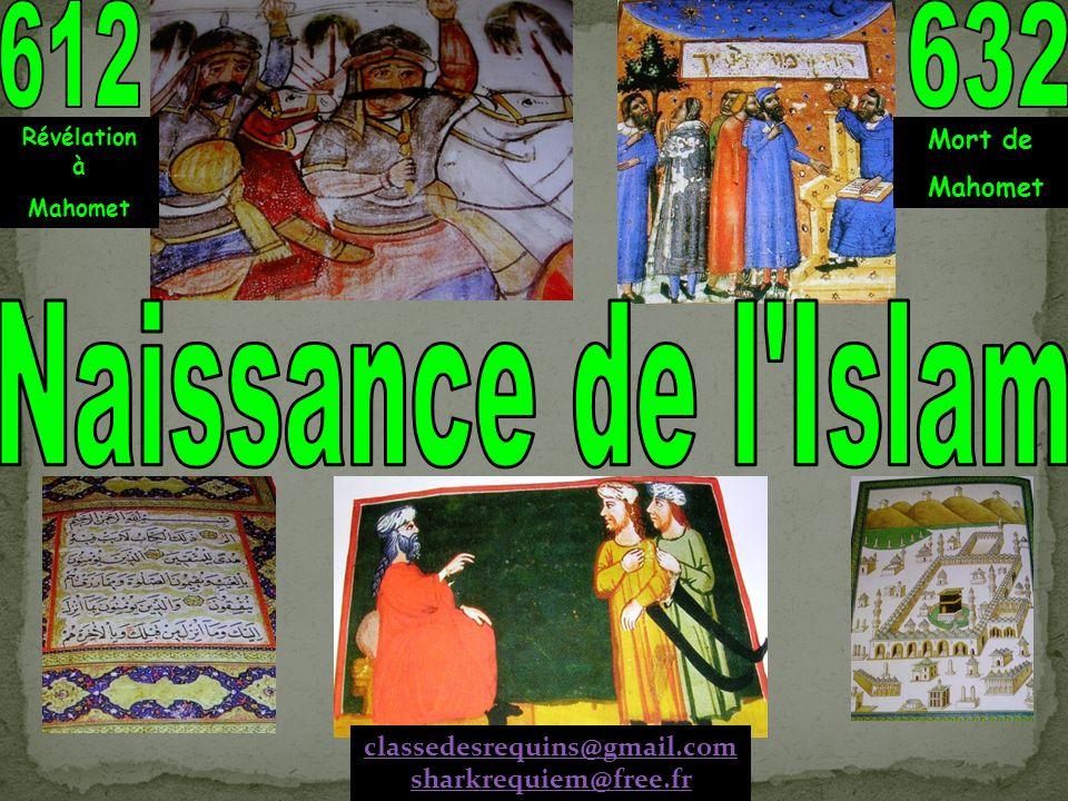612 632 Naissance de l Islam Mort de Mahomet